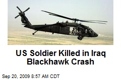 US Soldier Killed in Iraq Blackhawk Crash