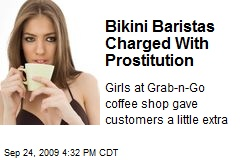 Bikini Baristas Charged With Prostitution