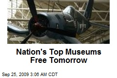 Nation's Top Museums Free Tomorrow