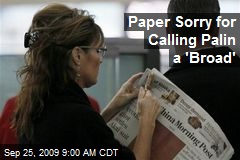 Paper Sorry for Calling Palin a 'Broad'