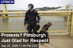 Protests? Pittsburgh Just Glad for Respect
