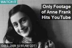 Only Footage of Anne Frank Hits YouTube
