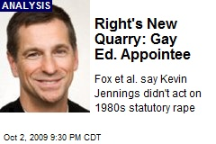 Right&#39;s New Quarry: Gay Ed. Appointee
