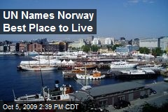UN Names Norway Best Place to Live