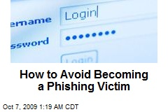 How to Avoid Becoming a Phishing Victim