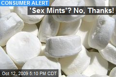 &#39;Sex Mints&#39;? No, Thanks!