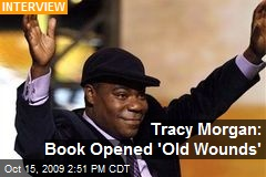 Ily guys Tracy-morgan-book-opened-old-wounds