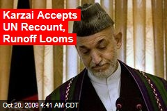 Karzai Accepts UN Recount, Runoff Looms