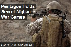 Pentagon Holds Secret Afghan War Games