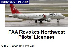 FAA Revokes Northwest Pilots&#39; Licenses