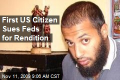 First US Citizen Sues Feds for Rendition