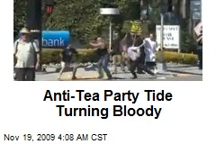 Anti-Tea Party Tide Turning Bloody