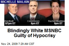 Blindingly White MSNBC Guilty of Hypocrisy