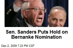 Sen. Sanders Puts Hold on Bernanke Nomination