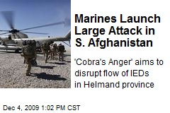 Marines Launch Large Attack in S. Afghanistan