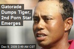 Gatorade Dumps Tiger, 2nd Porn Star Emerges