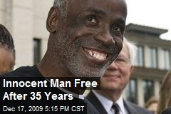 Innocent Man Free After 35 Years