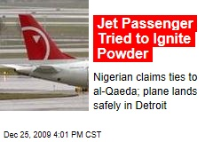 Jet Passenger Tried to Ignite Powder