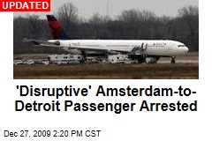 &#39;Disruptive&#39; Amsterdam-to- Detroit Passenger Arrested