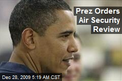 Prez Orders Air Security Review