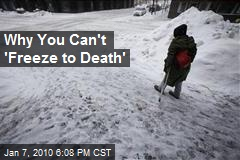 Why You Can't 'Freeze to Death'