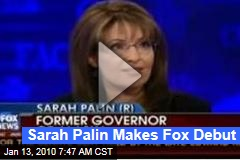 Sarah Palin Makes Fox Debut