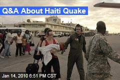 Q&A About Haiti Quake