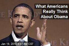 What Americans Really Think About Obama