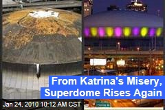 From Katrina's Misery, Superdome Rises Again
