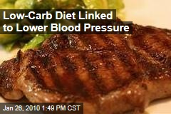 Low-Carb Diet Linked to Lower Blood Pressure