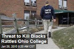 Threat to Kill Blacks Rattles Ohio College
