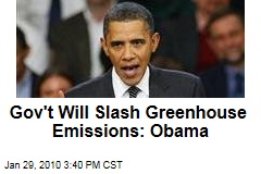 Gov't Will Slash Greenhouse Emissions: Obama
