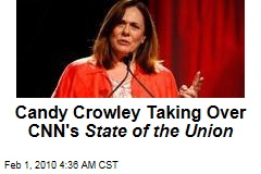 Candy Crowley Taking Over CNN's State of the Union