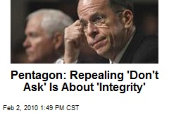 Pentagon: Repealing &#39;Don&#39;t Ask&#39; Is About &#39;Integrity&#39;
