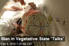 Man in Vegetative State 'Talks'
