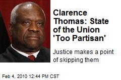 Clarence Thomas: State of the Union 'Too Partisan'