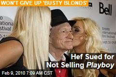 Hef Sued for Not Selling Playboy