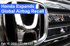 Honda Expands Global Airbag Recall