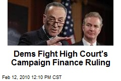 Dems Fight High Court's Campaign Finance Ruling
