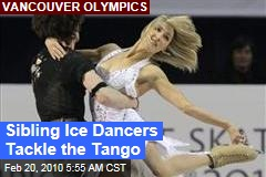 Sibling Ice Dancers Tackle the Tango