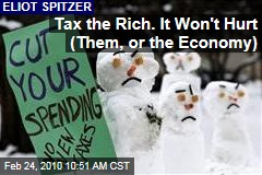 Tax the Rich. It Won&#39;t Hurt (Them, or the Economy)