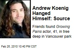Andrew Koenig Hanged Himself: Source