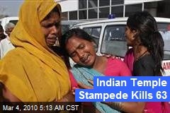 Indian Temple Stampede Kills 63