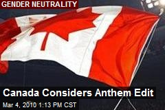Canada Considers Anthem Edit