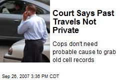 Court Says Past Travels Not Private