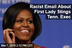 Racist Email About First Lady Stings Tenn. Exec