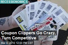 Coupon Clippers Go Crazy, Turn Competitive
