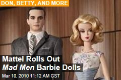 Mattel Rolls Out Mad Men Barbie Dolls