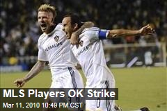 MLS Players OK Strike