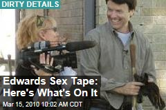 Edwards Sex Tape: Here's What's On It